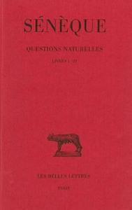 QUESTIONS NATURELLES. TOME I : LIVRES I - III