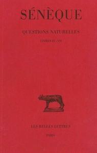 QUESTIONS NATURELLES. TOME II : LIVRES IV - VII