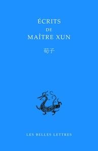 ECRITS DE MAITRE XUN - EDITION BILINGUE