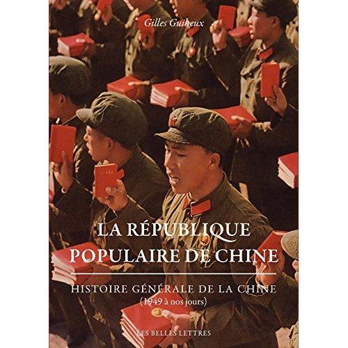 La republique populaire de chine - histoire generale de la chine (1949 a nos jours)