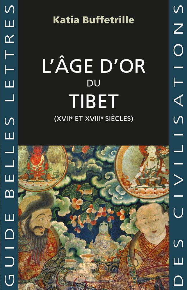 L' AGE D'OR DU TIBET - (XVIIE ET XVIIIE SIECLES) - ILLUSTRATIONS, NOIR ET BLANC