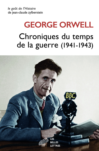 CHRONIQUES DU TEMPS DE LA GUERRE - (1941-1943)