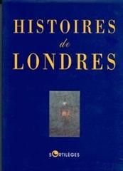 HISTOIRES DE LONDRES