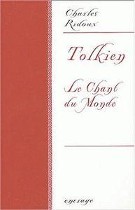 TOLKIEN - LE CHANT DU MONDE