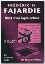 MORT D'UN LAPIN URBAIN (CN7)(DIFF. SODIS)
