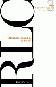 REVUE DE LITTERATURE COMPAREE - N 3/2008 - LITTERATURES ET ECRIVAINS DE TUNISIE