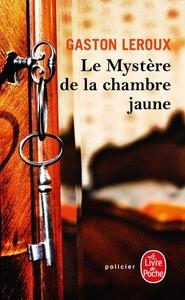 LE MYSTERE DE LA CHAMBRE JAUNE - ROULETABILLE