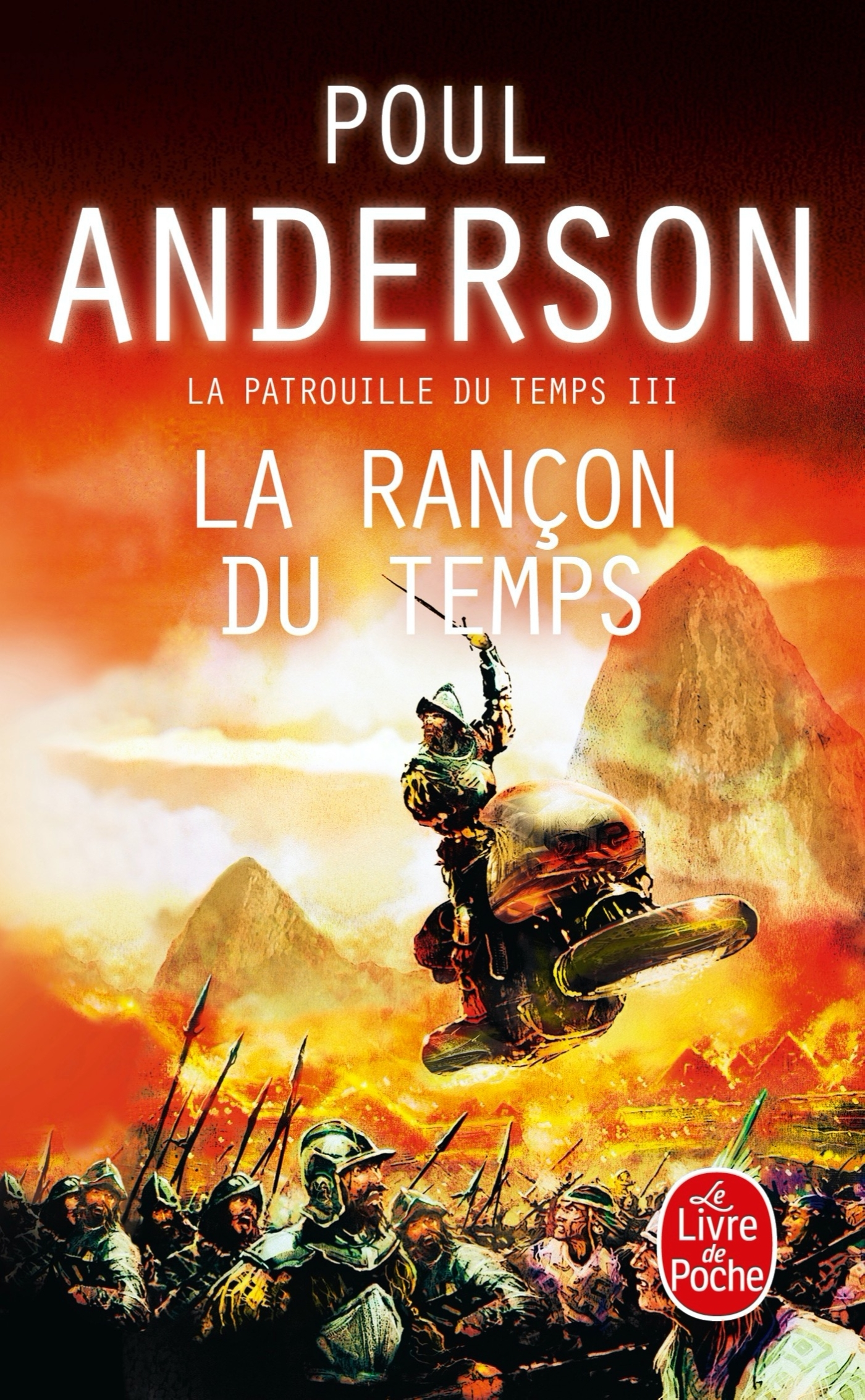 LA RANCON DU TEMPS (LA PATROUILLE DU TEMPS, TOME 3)