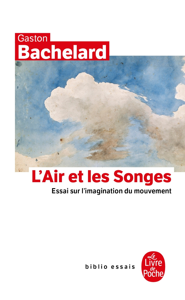 L'AIR ET LES SONGES - ESSAI SUR L'IMAGINATION DU MOUVEMENT