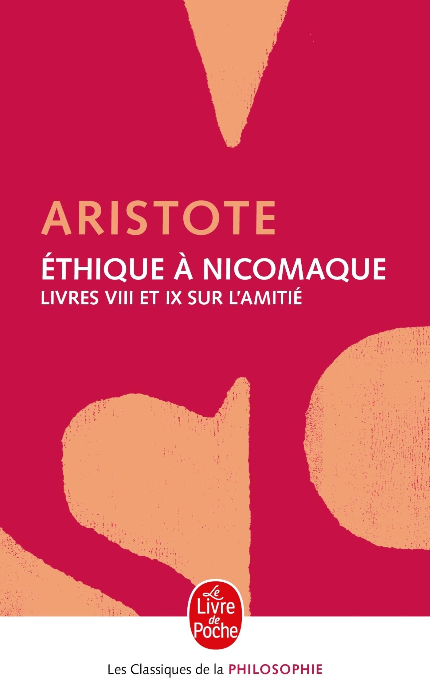 ETHIQUE A NICOMAQUE - LIVRES 8 ET 9 - SUR L'AMITIE