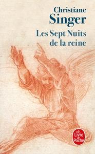 LES SEPT NUITS DE LA REINE