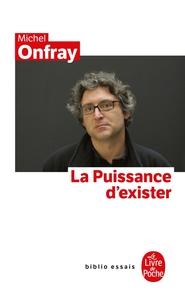LA PUISSANCE D'EXISTER