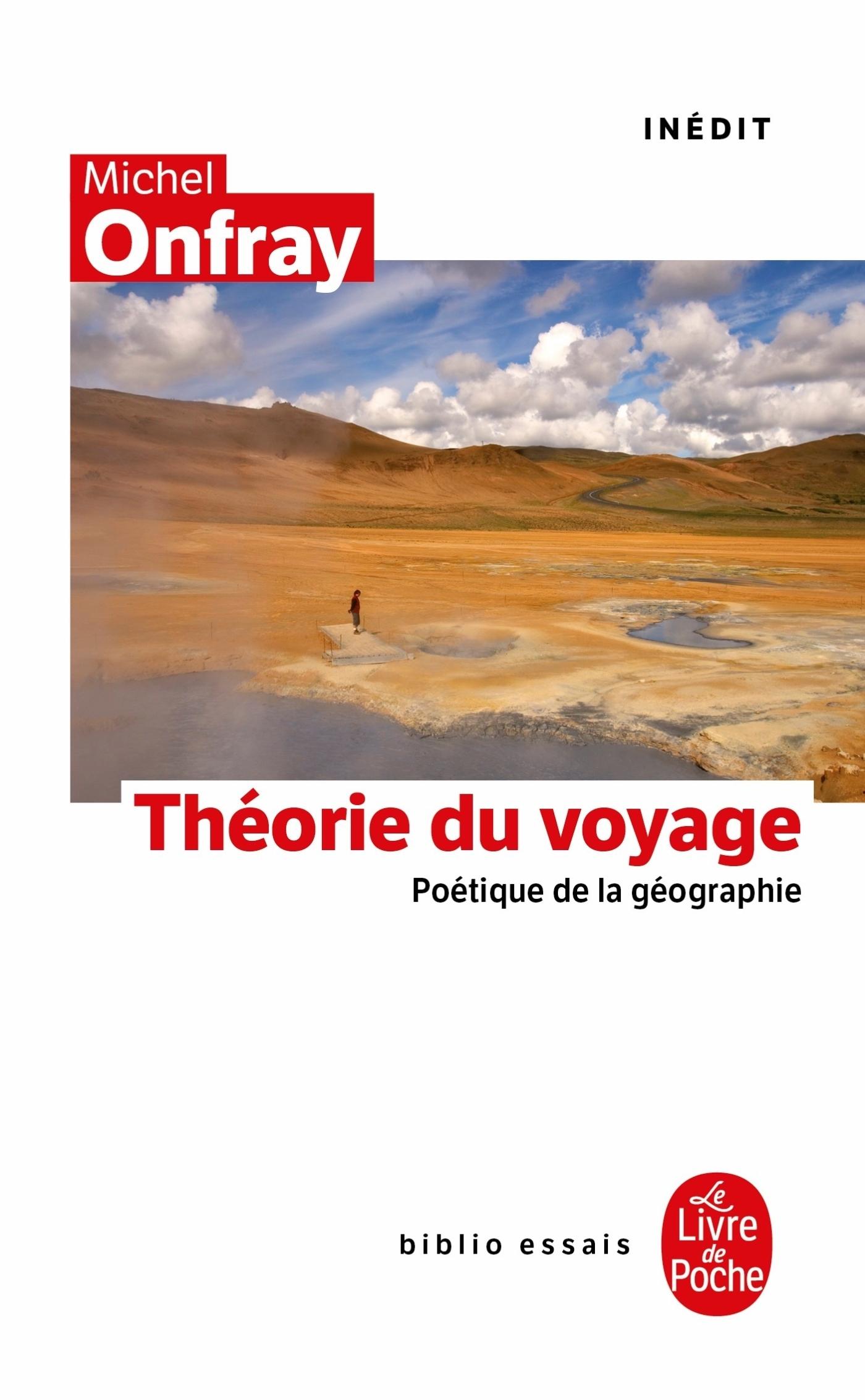 LA THEORIE DU VOYAGE - INEDIT
