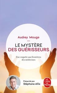 LE MYSTERE DES GUERISSEURS