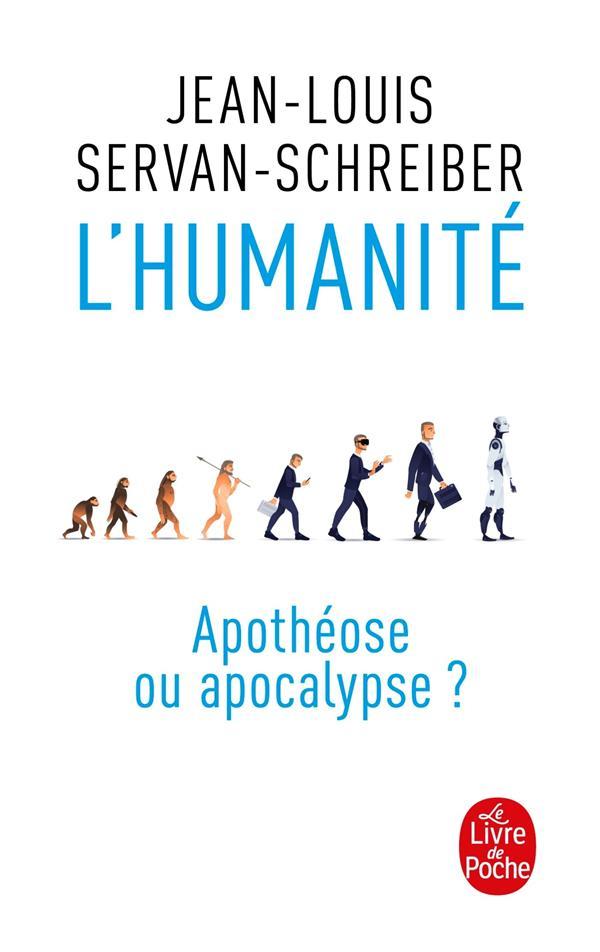 L'HUMANITE, APOTHEOSE OU APOCALYPSE ?