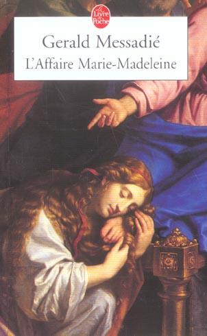 L'AFFAIRE MARIE-MADELEINE