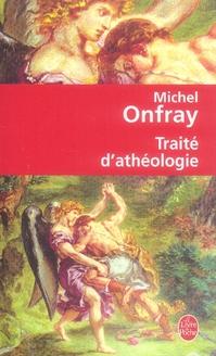 TRAITE D'ATHEOLOGIE
