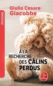 A LA RECHERCHE DES CALINS PERDUS