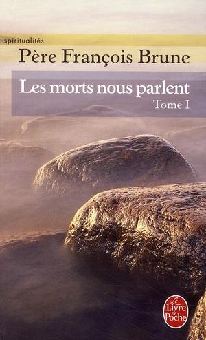LES MORTS NOUS PARLENT (TOME 1)