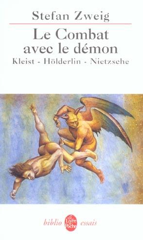 Le combat avec le demon - kleist- holderlin- nietzsche