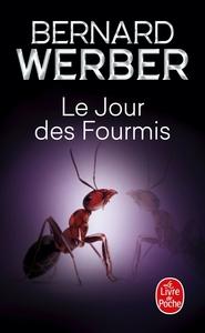 LE JOUR DES FOURMIS (LES FOURMIS, TOME 2)
