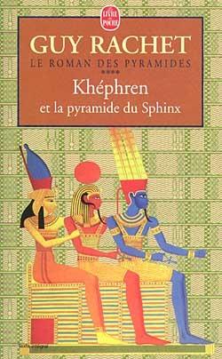 KHEPHREN ET LA PYRAMIDE DU SPHINX TOME 3