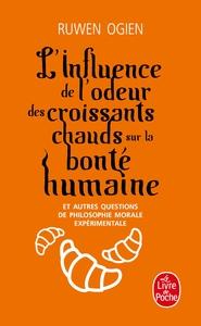L'INFLUENCE DE L'ODEUR DES CROISSANTS CHAUDS SUR LA BONTE HUMAINE