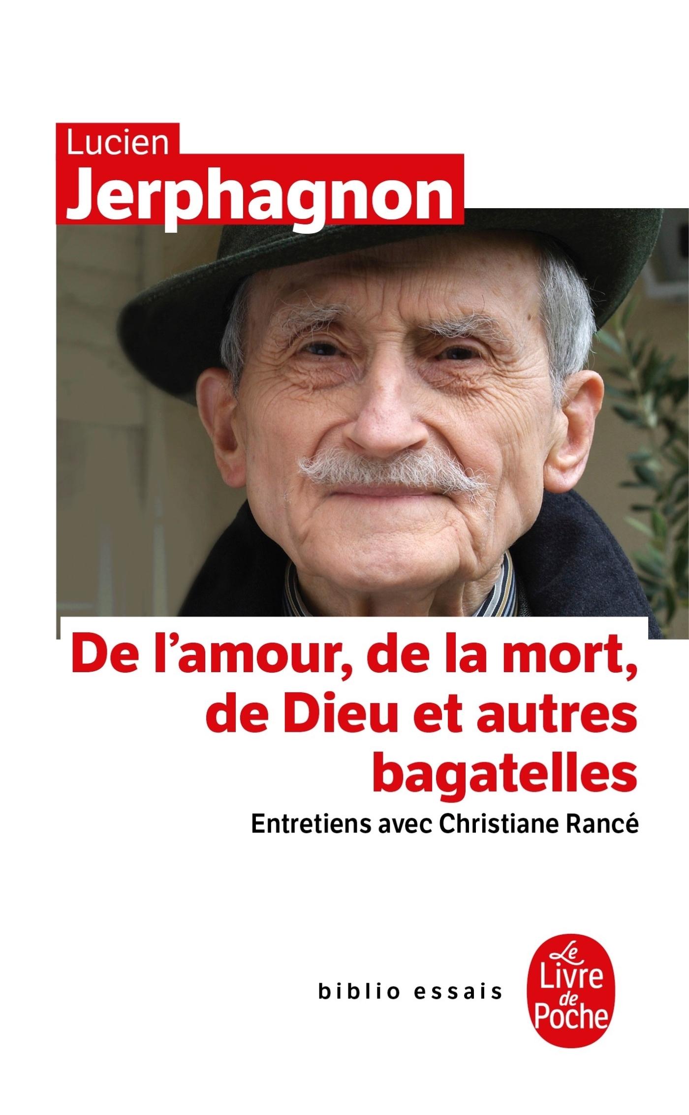 DE L'AMOUR, DE LA MORT, DE DIEU ...