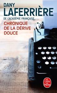 CHRONIQUE DE LA DERIVE DOUCE
