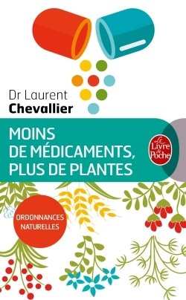 MOINS DE MEDICAMENTS, PLUS DE PLANTES