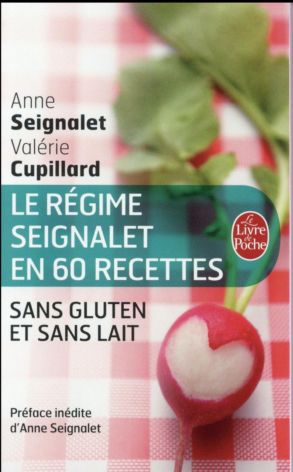 LE REGIME SEIGNALET EN 60 RECETTES SANS GLUTEN ET SANS LAIT