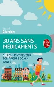 30 ANS SANS MEDICAMENTS
