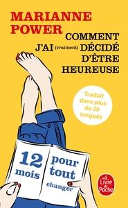 COMMENT J'AI (VRAIMENT) DECIDE D'ETRE HEUREUSE