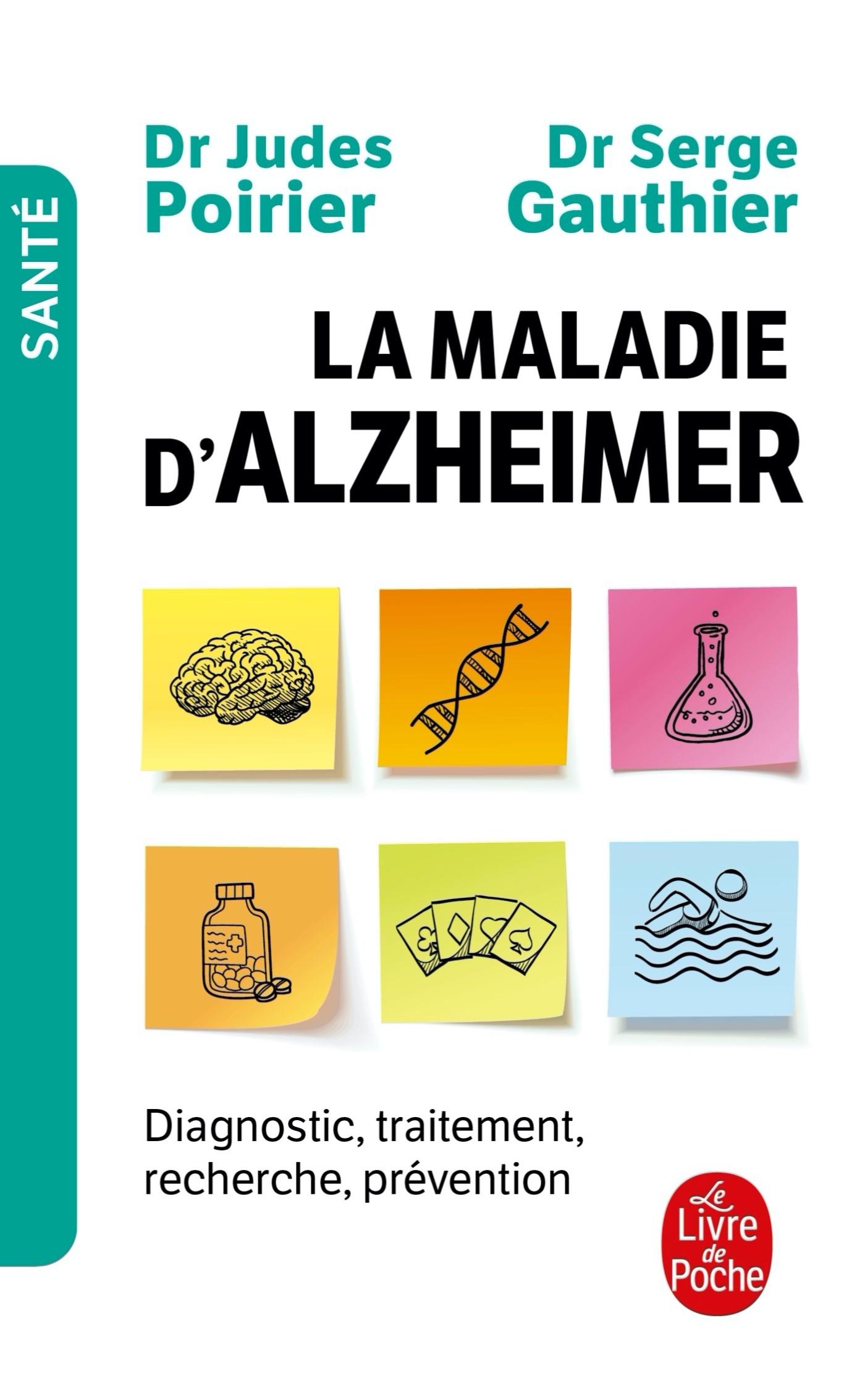 LA MALADIE D'ALZHEIMER - DIAGNOSTIC, TRAITEMENT, PREVENTION