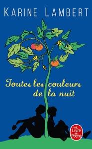 TOUTES LES COULEURS DE LA NUIT