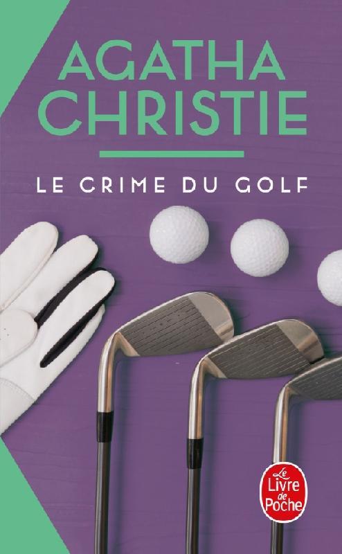 Le crime du golf (nouvelle traduction revisee)