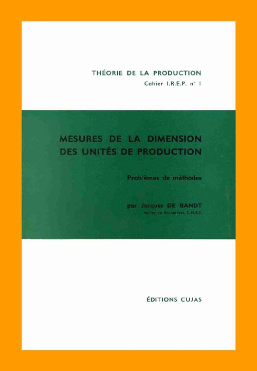 1. MESURES DE LA DIMENSION DES UNITES DE PRODUCTION. PROBLEMES DE METHODES