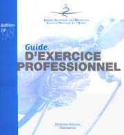GUIDE D'EXERCICE PROFESSIONNEL (ORDRE DES MEDECINS)