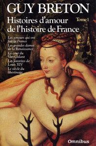 HISTOIRES D'AMOUR DE L'HISTOIRE DE FRANCE TOME 1