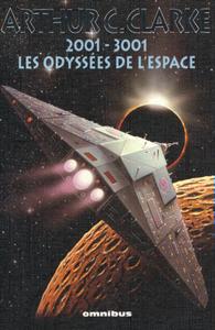 2001 - 3001, LES ODYSSEES DE L'ESPACE