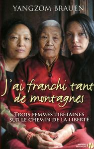 J'AI FRANCHI TANT DE MONTAGNES