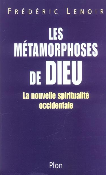 LES METAMORPHOSES DE DIEU