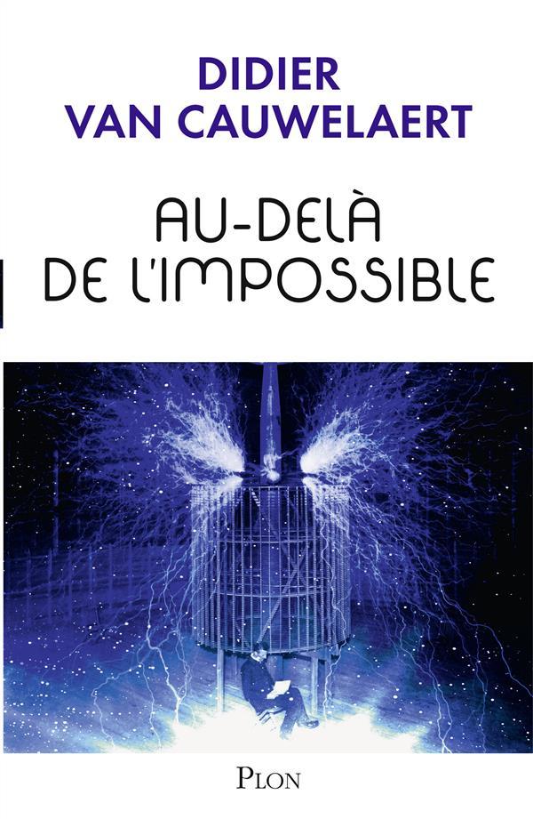 AU-DELA DE L'IMPOSSIBLE - VOL3
