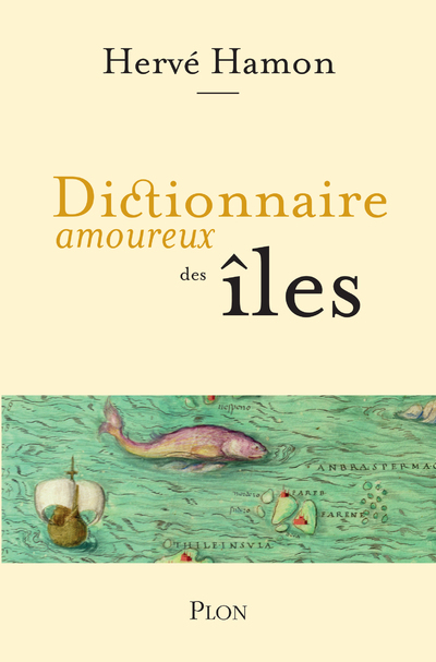 DICTIONNAIRE AMOUREUX DES ILES
