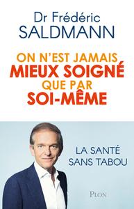 ON N'EST JAMAIS MIEUX SOIGNE QUE PAR SOI-MEME