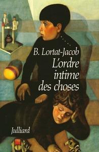 L'ORDRE INTIME DES CHOSES - CHRONIQUES D'ENFANCE