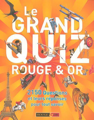 GRAND QUIZ ROUGE & OR