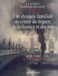 LA BANQUE SEILLIERE-DEMACHY