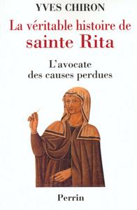 LA VERITABLE HISTOIRE DE SAINTE-RITA