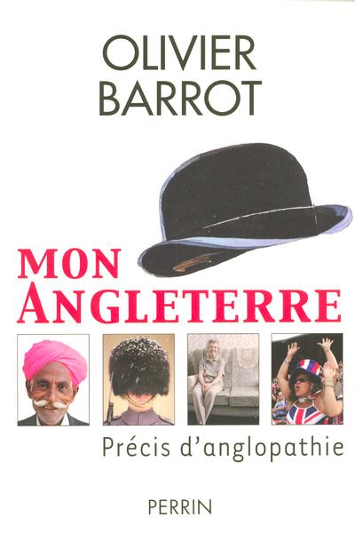 MON ANGLETERRE PRECIS D'ANGLOPATHIE